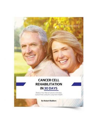 Health Book - Cancer Cell Rehabilitation in 30 Days